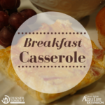 Breakfast Casserole Recipe Brought to you by Dinner Tonight