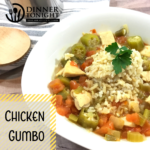 Chicken Gumbo a recipe by Dinner Tonight