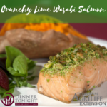 Crunchy Lime Wasabi Salmon a recipe by Dinner Tonight