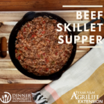 beef skillet supper in a cast iron skillet